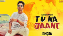 Tu Na Jaane Lyrics by Harrdy Sandhu