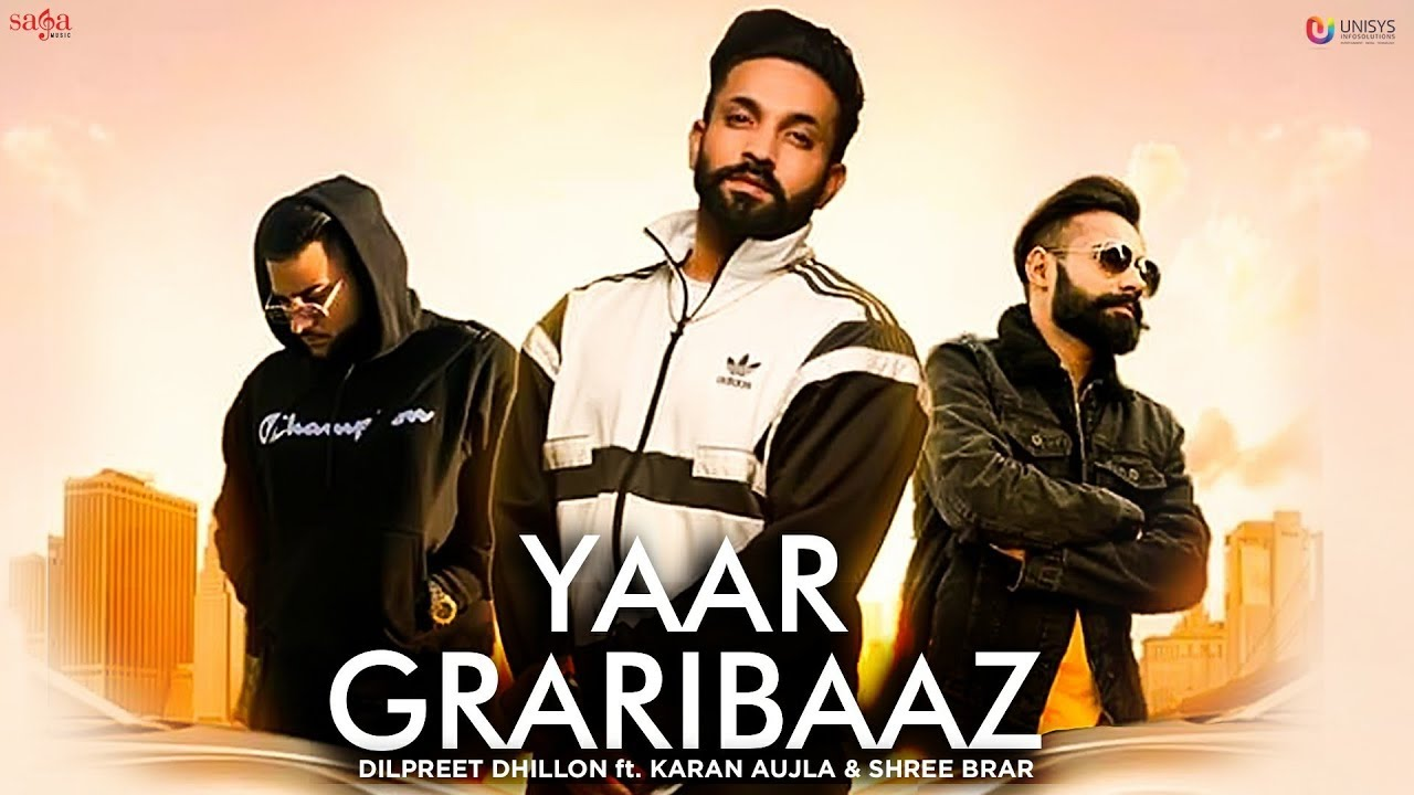Yaar Graribaaz Lyrics by Dilpreet Dhillon
