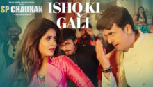 Ishq Ki Gali Lyrics from SP Chauhan