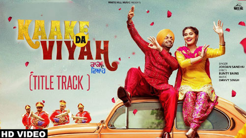 Kaake Da Viyah Lyrics by Jordan Sandhu