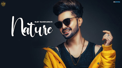 Nature Lyrics by B Jay Randhawa & Miss Pooja