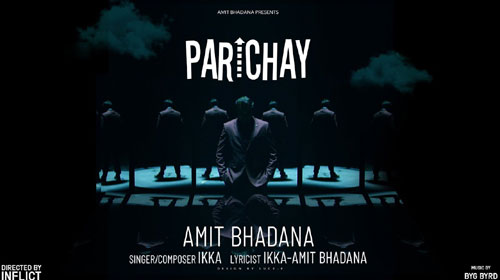 Parichay Lyrics by Ikka ft Amit Bhadana