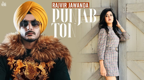 Punjab Ton Lyrics by Rajvir Jawanda