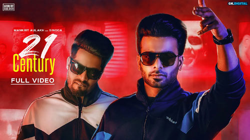 21 Century Lyrics by Mankirt Aulakh
