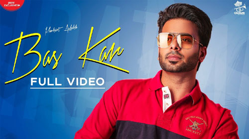 Bas Kar Lyrics by Mankirt Aulakh