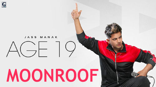 Moonroof Lyrics by Jass Manak
