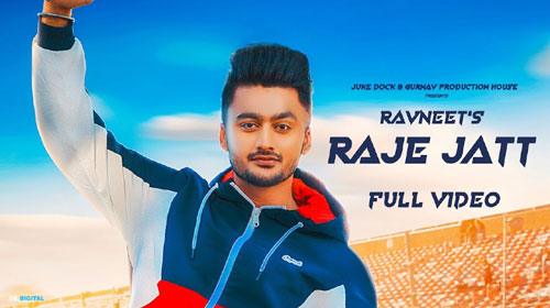 Raje Jatt Lyrics by Ravneet