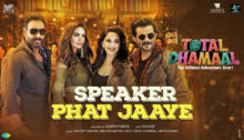 Speaker Phat Jaaye Lyrics from Total Dhamaal