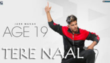 Tere Naal Lyrics by Jass Manak