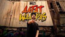 Aafat Wapas Lyrics - Naezy