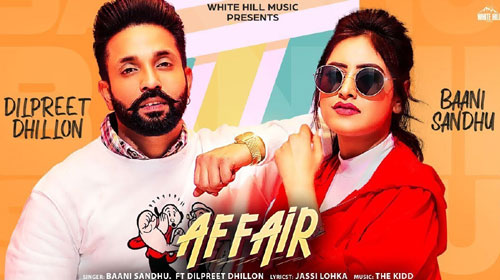 Affair Lyrics - Baani Sandhu ft Dilpreet Dhillon