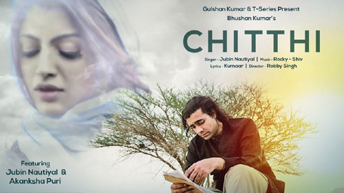 Chitthi Lyrics by Jubin Nautiyal