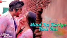 Mind Na Kariyo Holi Hai Lyrics from Milan Talkies