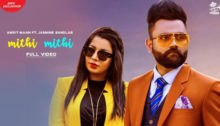 Mithi Mithi Lyrics by Amrit Maan