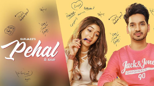 Pehal Lyrics by Gurjazz