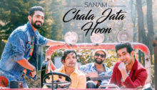 Chala Jata Hoon Lyrics by Sanam