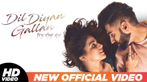 Dil Diyan Gallan Title Track Lyrics - Parmish Verma