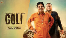 Goli Lyrics by Labh Heera & Deep Jandu