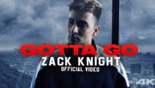 Gotta Go Lyrics by Zack Knight