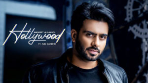 Hollywood Lyrics - Mankirt Aulakh