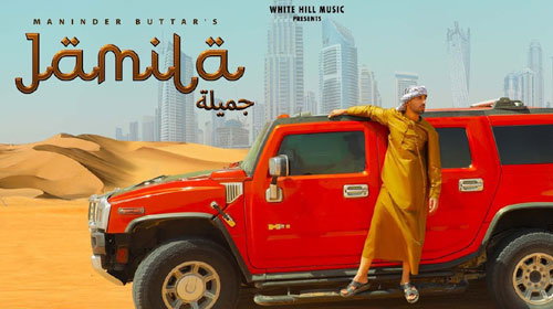 Jamila Lyrics by Maninder Buttar