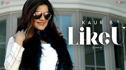 Like U Lyrics by Kaur B