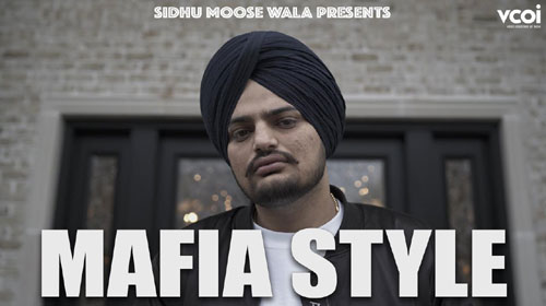 Mafia Style Lyrics by Sidhu Moose Wala