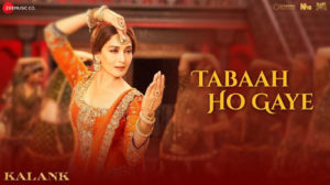 Tabaah Ho Gaye Lyrics from Kalank