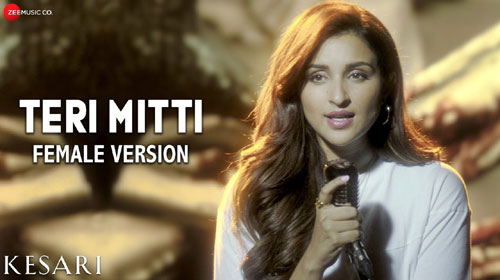 Teri Mitti Female Version Lyrics from Kesari