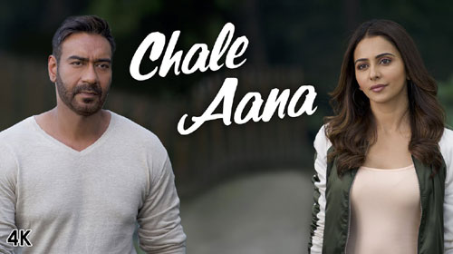 Chale Aana Lyrics from De De Pyaar De