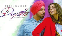 Dupatta Lyrics by Deep Money