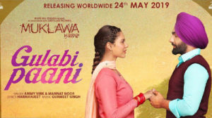 Gulabi Paani Lyrics by Ammy Virk