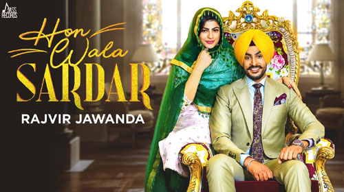 Hon Wala Sardar Lyrics by Rajvir Jawanda