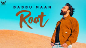 Raat Lyrics by Babbu Maan