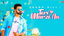 Teri Marzi Aa Lyrics by Prabh Gill