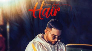 Hair Lyrics by Karan Aujla