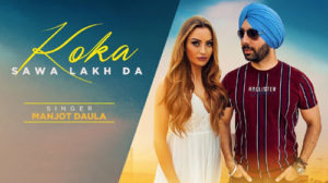 Koka Sawa Lakh Da Lyrics by Manjot Daula