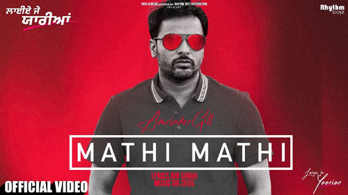 Mathi Mathi Lyrics by Amrinder Gill