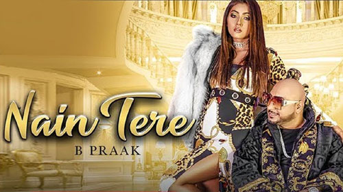 Nain Tere Lyrics by B Praak