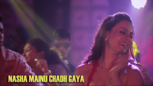 Nasha Mainu Chadh Gaya Lyrics from One Day