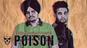 Poison Lyrics by Sidhu Moose Wala