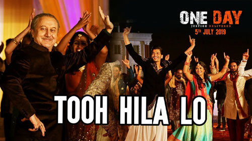 Tooh Hila Lo Lyrics - One Day