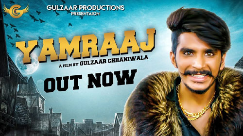 Yamraaj Lyrics by Gulzaar Chhaniwala