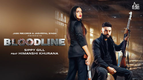 Bloodline Lyrics by Sippy Gill, Gurlej Akhtar