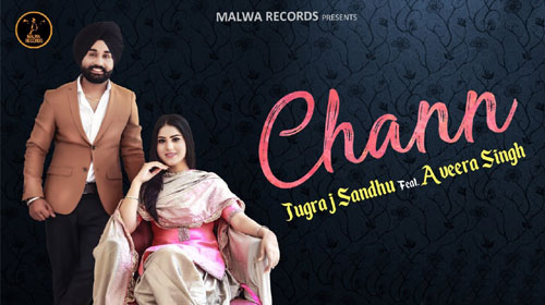 Chann Lyrics by Jugraj Sandhu