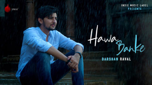 Hawa Banke Lyrics by Darshan Raval, Simran