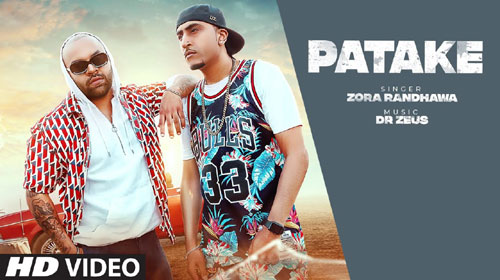 Patake Lyrics by Zora Randhawa