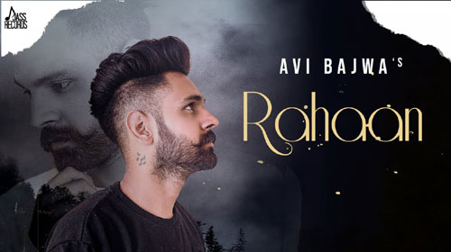 Rahaan Lyrics by Avi Bajwa
