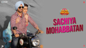 Sachiyan Mohabbatan Lyrics from Arjun Patiala