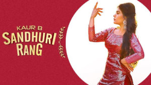 Sandhuri Lyrics by Kaur B